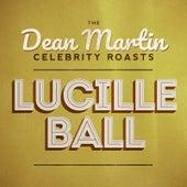 The Dean Martin Celebrity Roasts: Lucille Ball van Various Artists