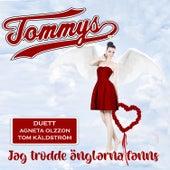 Jag trodde änglarna fanns de Tommy S.