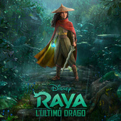 Raya e l'Ultimo Drago (Colonna Sonora Originale) de James Newton Howard