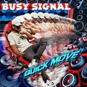 Quick Move by Busy Signal