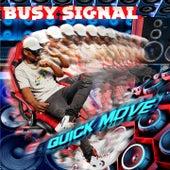 Quick Move von Busy Signal