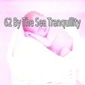 62 By the Sea Tranquility by White Noise Babies