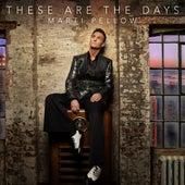 These Are the Days (Single Version) de Marti Pellow