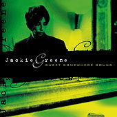 Sweet Somewhere Bound von Jackie Greene