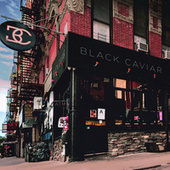 Rivington & Ludlow EP by Black Caviar
