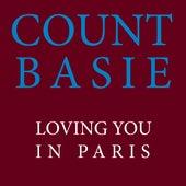 Loving You In Paris de Count Basie