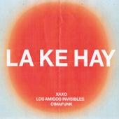 La Ke Hay de Xaxo