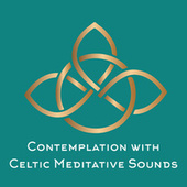Contemplation with Celtic Meditative Sounds by Sounds Of Nature