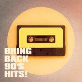 Bring Back 90's Hits! de 80er 90's Pop Band