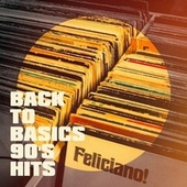 Back to Basics 90's Hits de Graham Blvd, 2Glory, Basement Beatmix, CDM Project, Blue Suede Daddys, Countdown Singers, Six Pack 5, Saxophone Dreamsound, The Comptones, Nu Rock City, Regina Avenue, 2 Steps Up, Blue Fashion, The Honey Sweets, Princess Beat, Starlite Singers