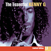 The Essential Kenny G 3.0 by Kenny G