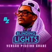 Blinding Lights Arabic Version - VERSÃO PISEIRO by Brazilian Remix Tv