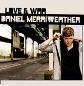 Love & War von Daniel Merriweather