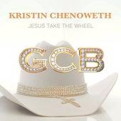 Jesus Take The Wheel by Kristin Chenoweth