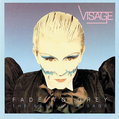 Fade To Grey:  The Best Of Visage von Visage