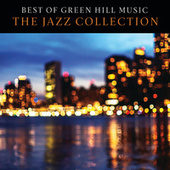 Best Of Green Hill: The Jazz Collection von Various Artists