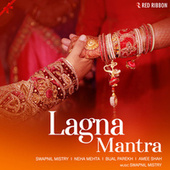 Lagna Mantra by Swapnil Mistry