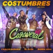 Costumbres (Desde El Auditorio Nacional) de Grupo Cañaveral De Humberto Pabón