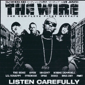 The Wire: The First Complete Mixtape by DJ Whoo Kid