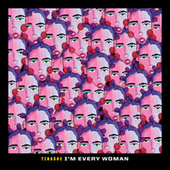 "I'm Every Woman (From ""Black History Always / Music For the Movement Vol. 2"