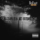 Die Welt Ist Ein Dunkler Ort by Bofaatbeatz