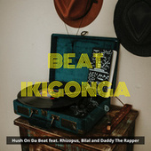 Beat Ikigonga) de Hush On Da Beat