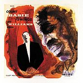 Count Basie Swings - Joe Williams Sings by Count Basie