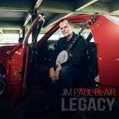 Legacy by Jim Paul Blair