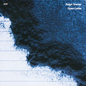 Open Letter by Ralph Towner