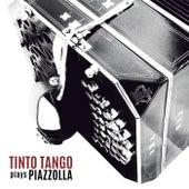 Tinto Tango Plays Piazzolla by Tinto Tango