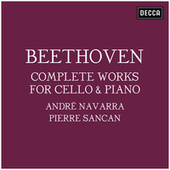 Beethoven: Complete Works for Cello & Piano von André Navarra