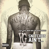 Snitches Ain't... by YG