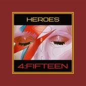 Heroes von 4FiFteen