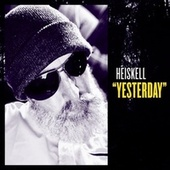 Yesterday by Heiskell