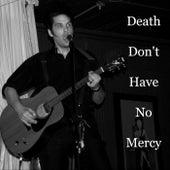 Death Don't Have No Mercy (Live) de Lance Whalen
