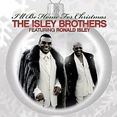 The Isley Brothers Featuring Ronald Isley: I'll Be Home For Christmas by Ronald Isley