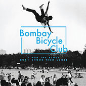 I Had The Blues But I Shook Them Loose de Bombay Bicycle Club