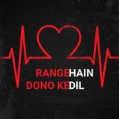 Range Hain Dono Ke Dil by Alka Yagnik