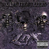 We Are The Streets de The Lox