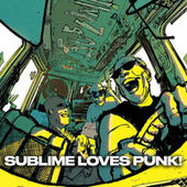 SUBLIME LOVES PUNK! by Sublime