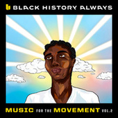 Black History Always / Music For the Movement Vol. 2 de Various Artists