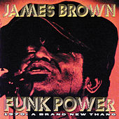 Funk Power 1970: A Brand New Thang de James Brown