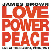 Love Power Peace James Brown -  Live At The Olympia, Paris 1971 de James Brown