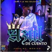 Azul de Cuento by Jhon P LVC