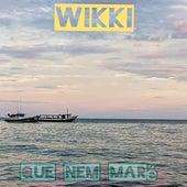 Que Nem Maré de Wikki