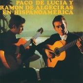 Paco De Lucia / Ramon De Algeciras En Hispanoamerica de Paco de Lucia