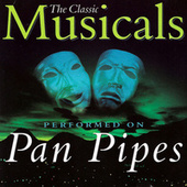 Classic Musicals on Panpipes by Fox Music Crew