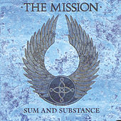 Sum And Substance by The Mission U.K.