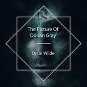 The Picture of Dorian Gray by Bob Neufeld
