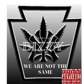 We Are Not the Same di Bizzy Montana